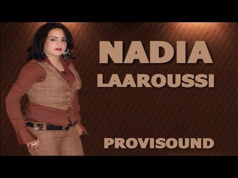 NADIA LAAROUSSI / Wa3di Ch7al Bkit / Reggada
