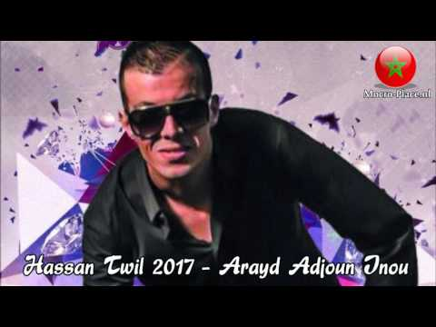 Hassan Twil 2017 - Arayd Adjoun Inou