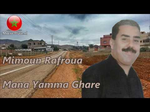 Mimoun Rafroua - Mana Yamma Ghare