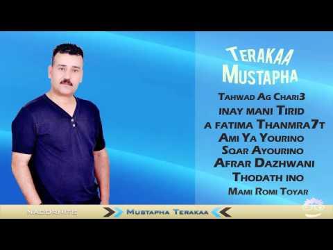 Mustapha Terakaa Live - Monagh Kim Amayn - Laziza arwah Anargab - Farda Khofod